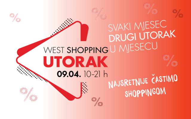 West Shopping Utorak 9.4.