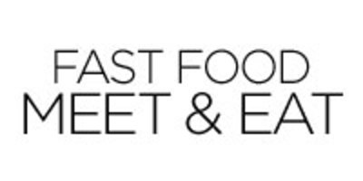 Fast Food Meet & Eat