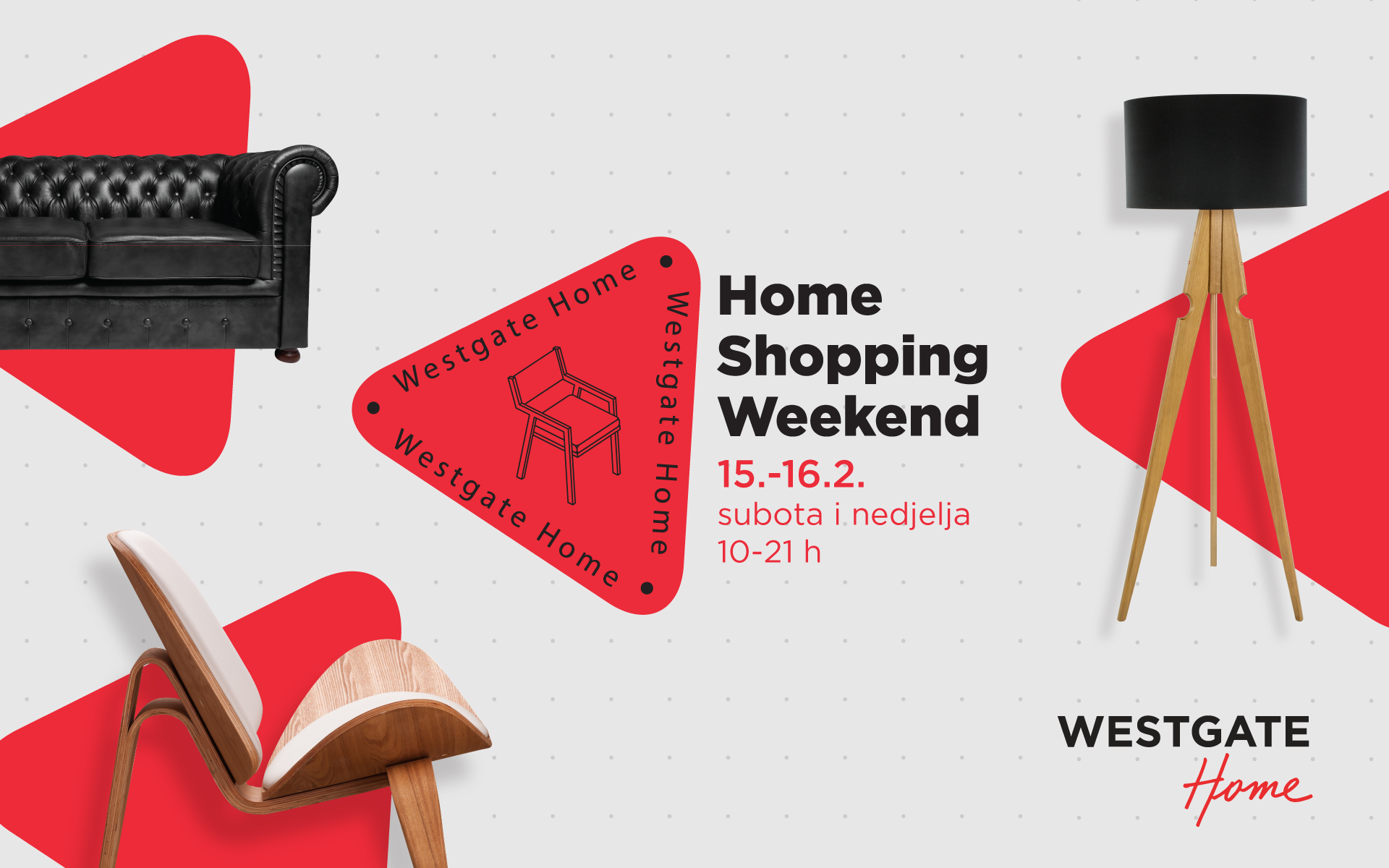 Home Shopping Weekend 15. - 16.2.