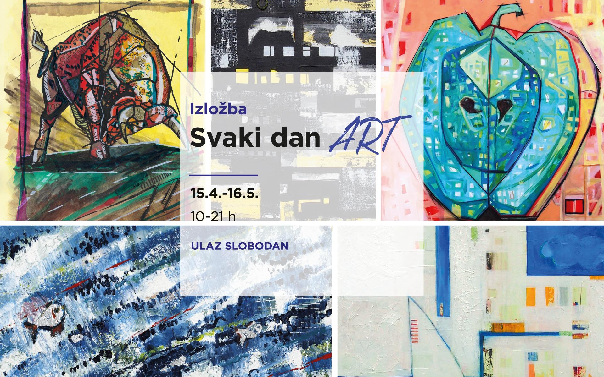 """Povodom Svjetskoga dana umjetnosti otvorili smo izložbu """"Svaki dan ART"""""""