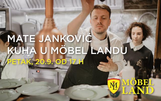 Mate Janković kuha fino u Möbel Landu