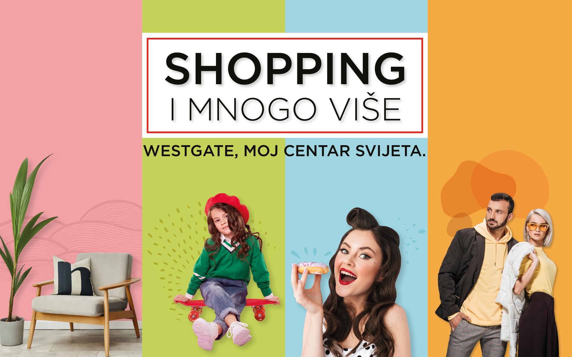 Westgate je centar shoppinga i mnogo više….