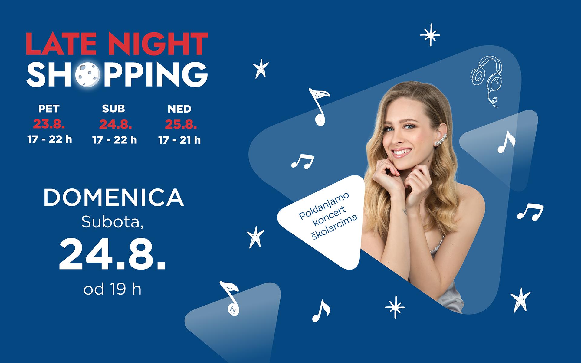Late Night Shopping u kolovozu