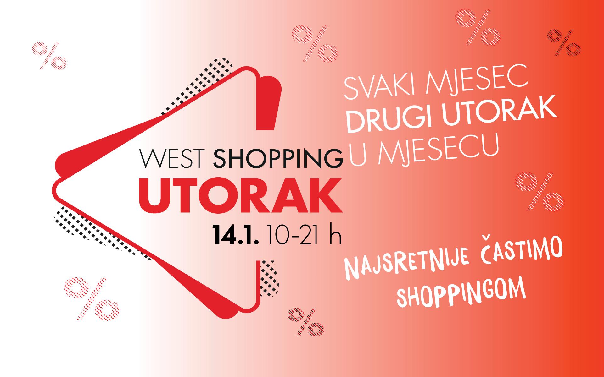 West Shopping Utorak - 14.1.2020.