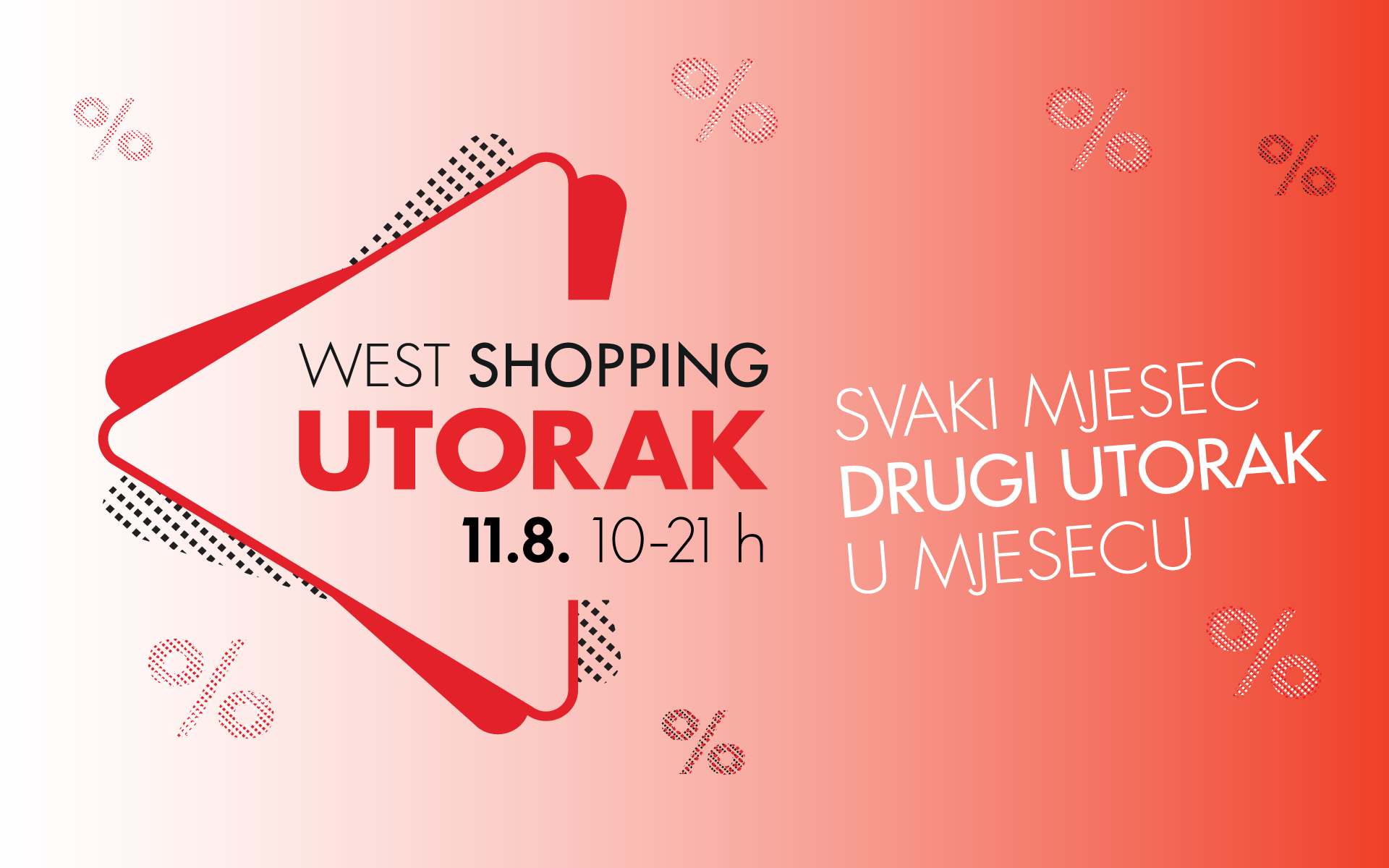 West Shopping Utorak - 11.8.2020.